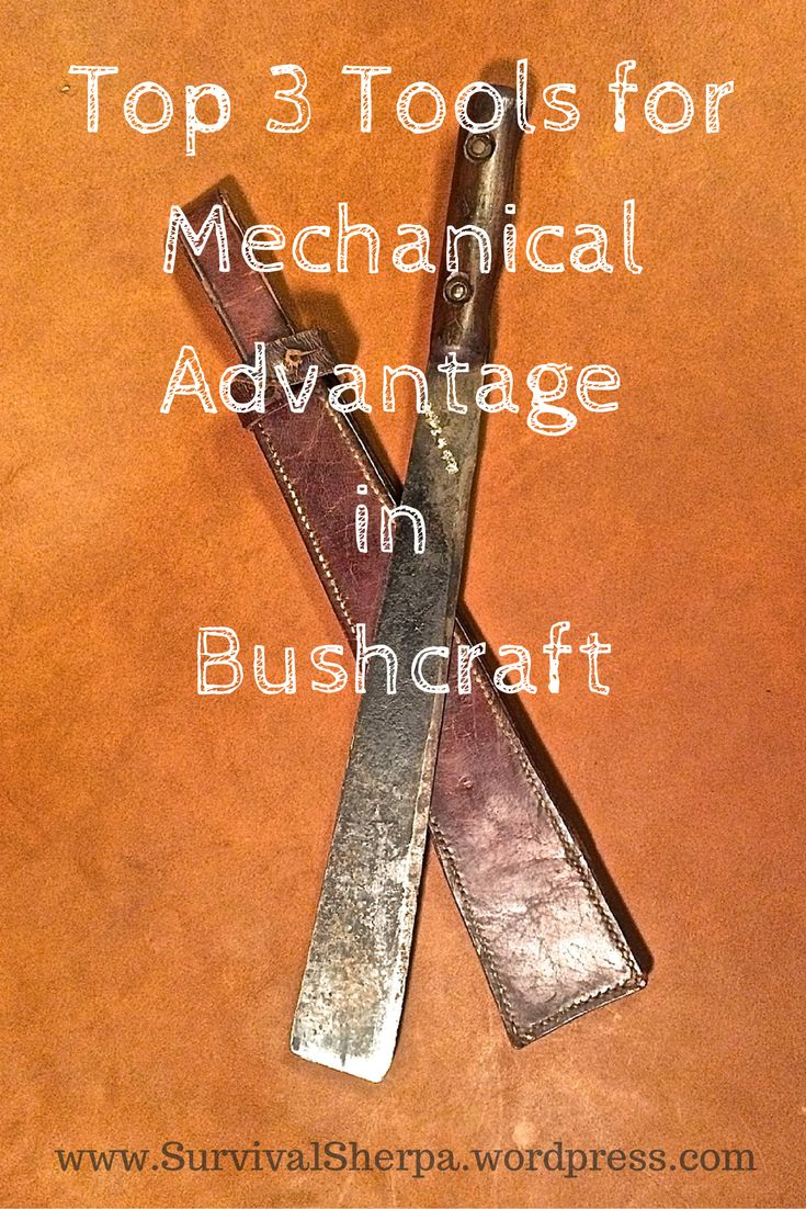 The Top 3 Tools for Mechanical Advantage in Bushcraft | Survival Sherpa