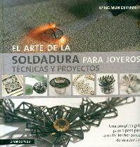 el arte de la soldadura para joyeros: tecnicas y proyectos-wing mun devenney-9788415967408