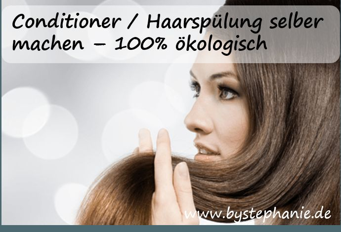 Conditioner / Haarspülung