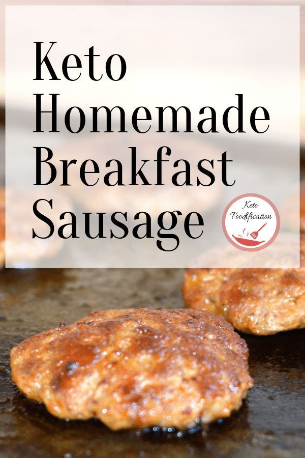 Homemade Breakfast Sausage Keto Approved Recipe Homemade Breakfast Sausage Homemade Breakfast Sausage Recipe Breakfast Sausage Recipes