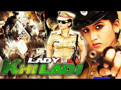 Lady Khiladi is latest 2016 South Indian Movie Dubbed in Hindi is a Action Blockbuster. The Movie got the positive reviews. Do Watch the Full Action Dubbed Hindi Movie 'Lady Khilady'. Movie Name – Lady Khiladi [HD] – South Indian Movies Dubbed in Hindi Full Movie 2016... https://newhindimovies.in/2017/07/07/lady-khiladi-2016-full-hindi-dubbed-movie-action-movie-new-released-south-dubbed-hindi-movie/