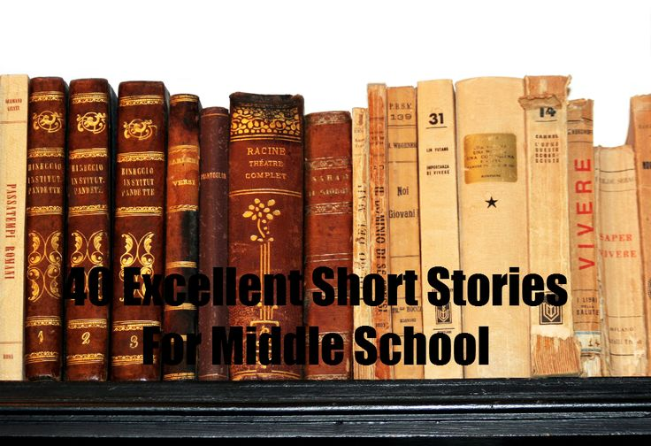 40 Excellent Short Stories for Middle School with free downloads of each story