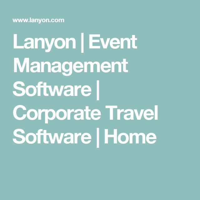 Lanyon | Event Management Software | Corporate Travel Software | Home