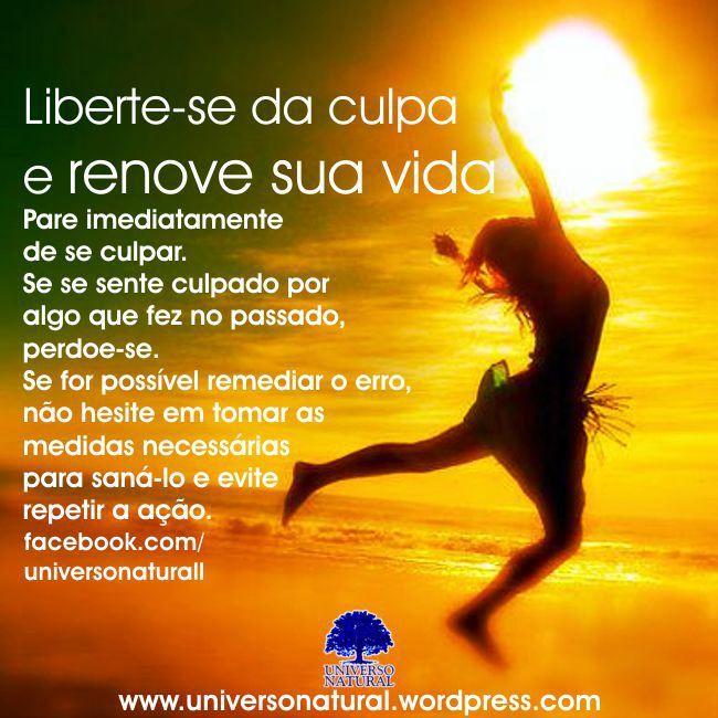 Liberte-se da culpa e renove sua vida  universe natural