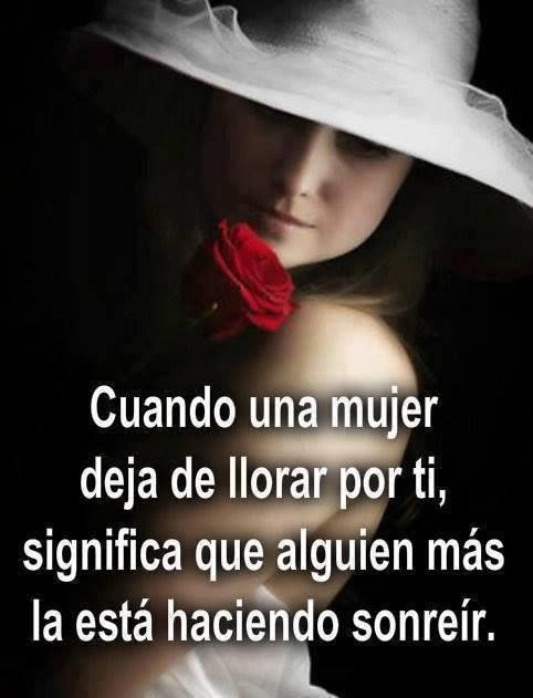 Cuando una #Mujer deja de llorar por ti, significa que alguien más la está haciendo sonreír... #Citas #Frases @Candidman