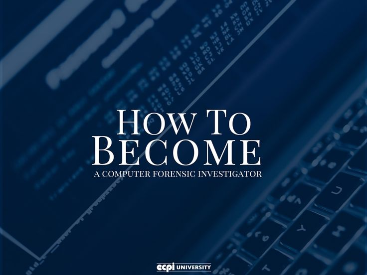 How to Become a Computer Forensic Investigator  #Forensic #Forensics #Investigator #Computer #Computers #ForensicsInvestigator #ComputerInvestigator #ECPIUniversity  http://www.ecpi.edu/blog/how-become-computer-forensic-investigator