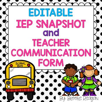 Editable IEP Snapshot and Teacher Comment Form