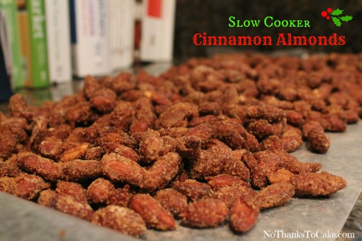 Slow-Cooker Cinnamon Almonds | No Thanks to Cake