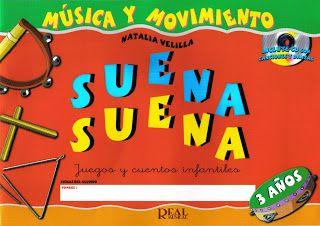 Libro suena suena de 3 años musica   http://enanosaltarin.blogspot.com.es/2011/01/suena-suena-3-anos.html