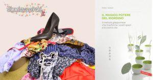 Marie Kondo: il magico potere del riordino! (FUNZIONA!)