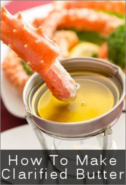 How to Make Clarified Butter, for crab and all sorts a good things.....