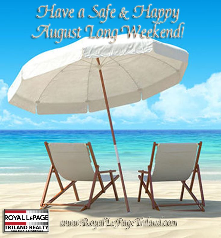 Royal LePage Triland Realty August Long Weekend Canada