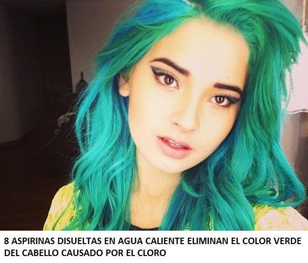 . 8 aspirinas disueltas en agua caliente eliminan el color verde del cabello causado por el cloro.