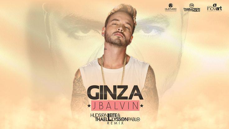 J Balvin - Ginza (Hudson Leite & Thaellysson Pablo Remix)