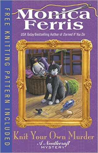 Knit Your Own Murder (A Needlecraft Mystery Book 19) - Kindle edition by Monica Ferris. Mystery, Thriller & Suspense Kindle eBooks @ Amazon.com.