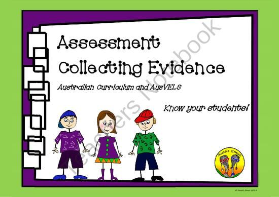Assessment Collecting Evidence - Australian Curriculum and AusVels from AussieEmus on TeachersNotebook.com - (22 pages) - We have provided two template sets for recording evidence. The first is designed for the learning areas within The Australian Curriculum (AC) and the second is for the areas within AusVELS.