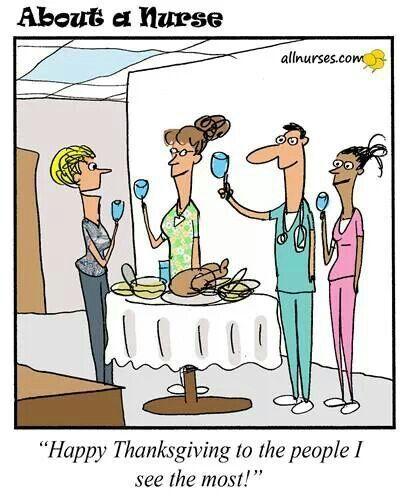 Thanksgiving Nursing Cartoons You Can Definitely Relate To #Nursebuff #Thanksgiving #Nurse #Humor