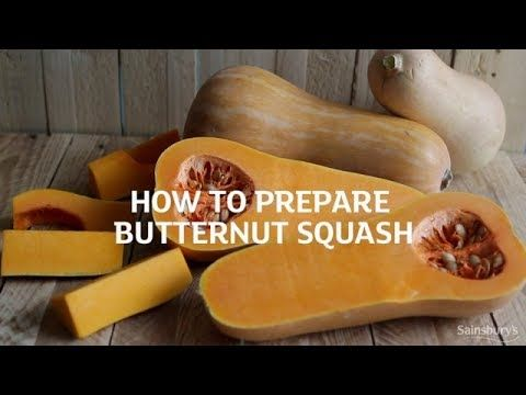 How To Prepare Butternut Squash  Foodie Sally reveals her top tips on how to prepare butternut squash. Subscribe to the Sainsbury's channel:  Visit our website …  http://LIFEWAYSVILLAGE.COM/cooking/how-to-prepare-butternut-squash-2/