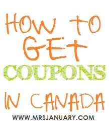 How to Get Coupons in Canada - My Favourite Sources via MrsJanuary.com #coupons #savemoney
