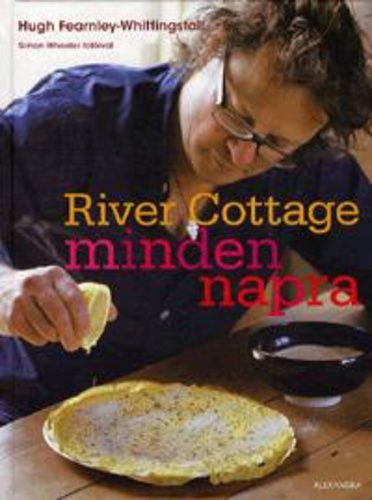 Hugh Fearnley-Whittingstall: River Cottage minden napra