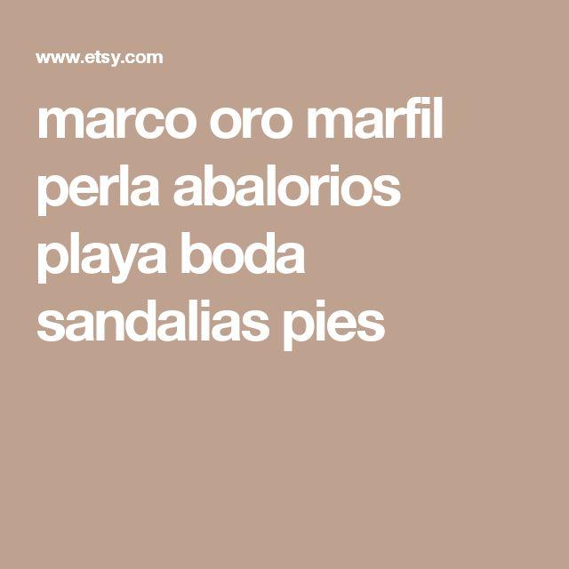 marco oro marfil perla abalorios playa boda sandalias pies