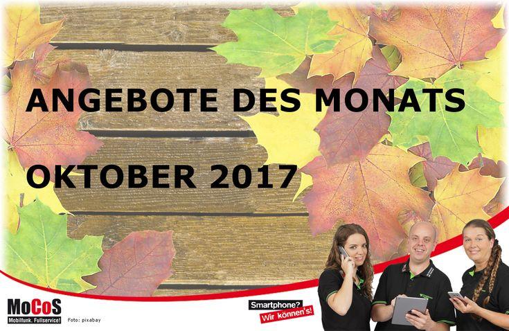 Wir setzen dem Goldenen Oktober 2017 die Krone auf. Unsere aktuellen Angebote digital durchblättern? Einfach hier klicken MoCoS-OKTOBER-2017