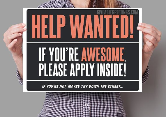 Funny Help Wanted Now Hiring Sign on by GiveableGreetings on Etsy