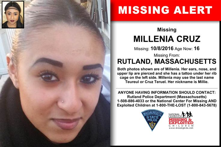 MILLENIA CRUZ, Age Now: 16, Missing: 10/08/2016. Missing From RUTLAND, MA. ANYONE HAVING INFORMATION SHOULD CONTACT: Rutland Police Department (Massachusetts) 1-508-886-4033.
