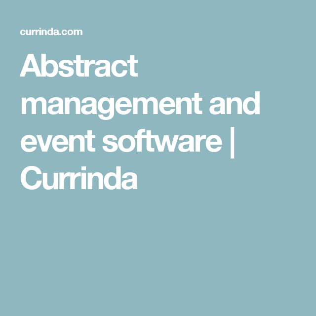 Abstract management and event software | Currinda