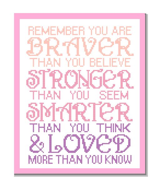 Remember you are braver than cross stitch pattern pink