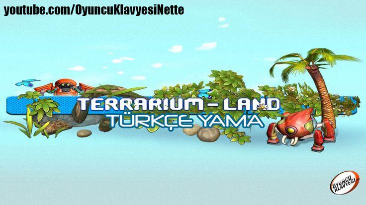 Terrarium Land Türkçe Yama