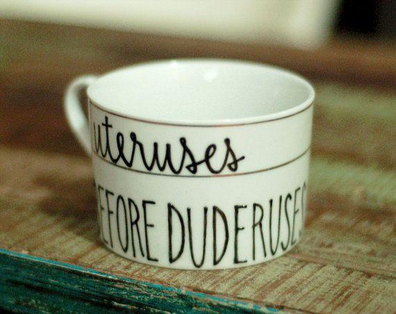 uteruses before duderuses tea cup - parks and recreation bff quote mug//   leslie knope <3 ann perkins