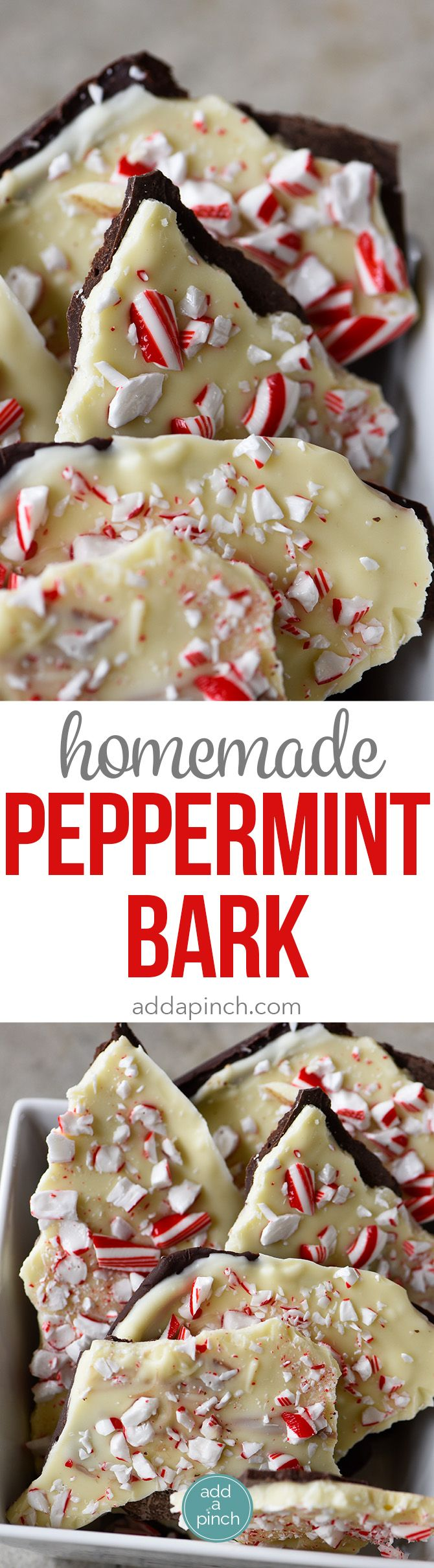 Homemade Peppermints 44444441 Recipe - Peppermint Bark makes a favorite holiday treat! This homemade peppermint bark recipe is made with layers of peppermint filled milk chocolate and white chocolate and then topped with peppermint candy. // addapinch.com