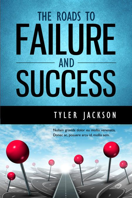 The Roads To Failure and Success - Business Book Cover For Sale at Beetiful Book Covers