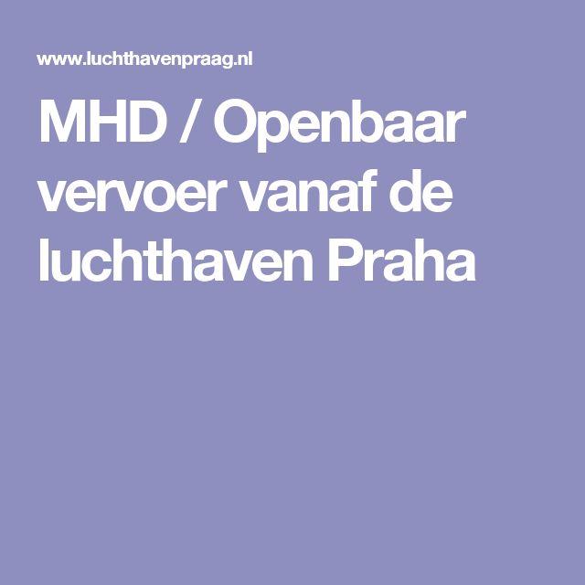 MHD / Openbaar vervoer vanaf de luchthaven Praha