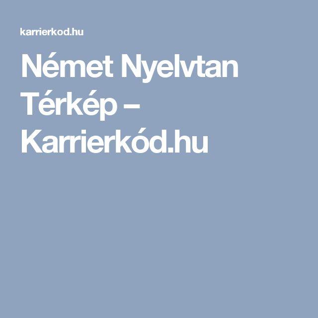 Német Nyelvtan Térkép – Karrierkód.hu