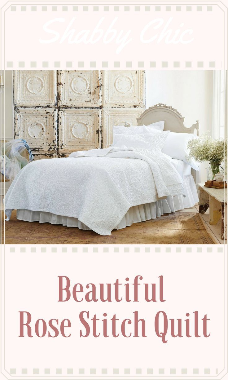 Bring soft style into your space with this Rose Stitch Quilt from Simply Shabby Chic™. This soft bed quilt features stitched roses throughout, bringing understated feminine appeal into your room. #ad #shabbychic #farmhouse