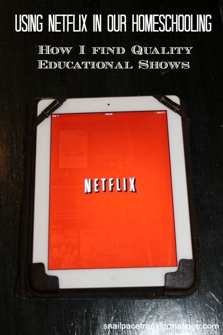 Getting the most out of your Netflix subscription to enhance the homeschooling day of  visual learners.