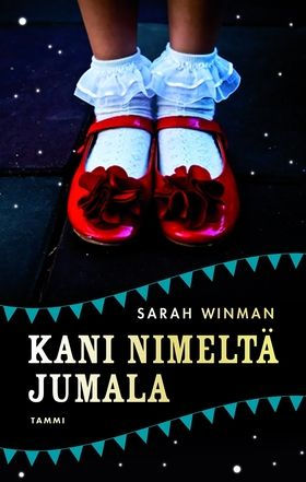 P. S. Rakastan kirjoja: Sarah Winman: Kani nimeltä jumala