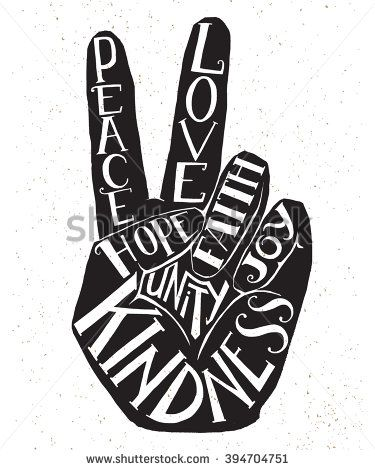 Vector lettering illustration - peace sign - hand showing two fingers with values words Peace, Love, Faith, Joy, Hope, Kindness, Unity. Hand drawn hipster creative typography poster, t-shirt, card. - stock vector