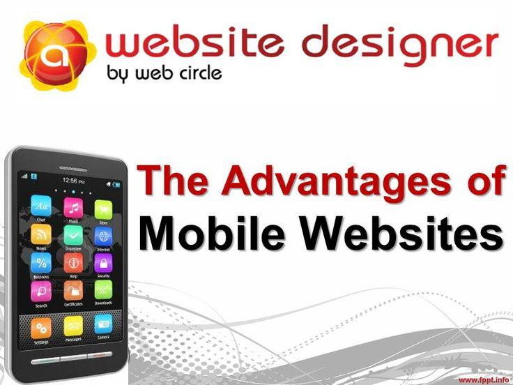 The Advantages ofMobile Websites