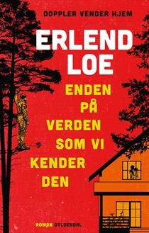 A book published in 2016: Erlend Loe: the end of the World as we know it