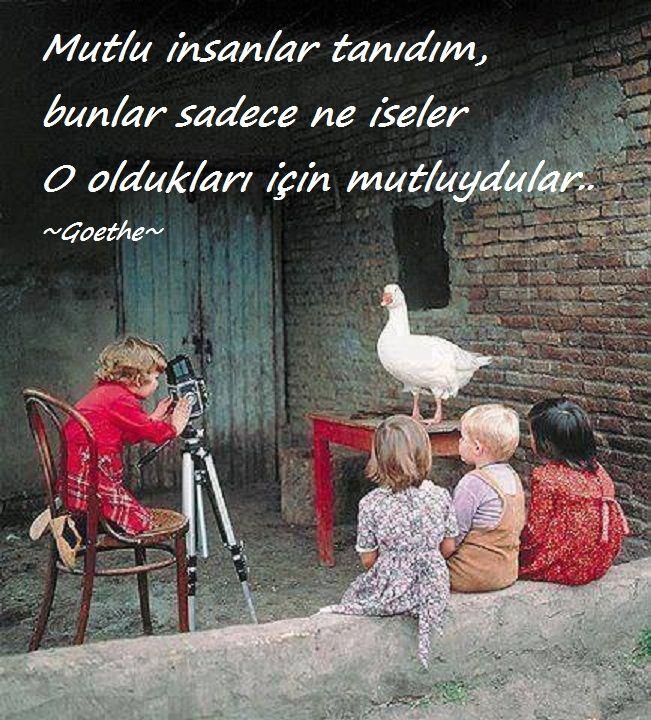 Mutlu insanlar tanıdım, bunlar sadece ne iseler o oldukları için mutluydular.. - Goethe #sözler #anlamlısözler #güzelsözler #manalısözler #özlüsözler #alıntı #alıntılar #alıntıdır #alıntısözler