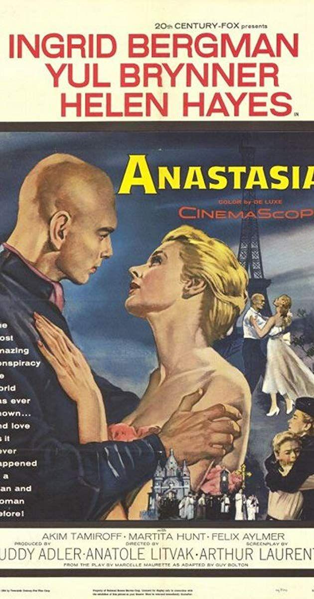 Directed By Anatole Litvak With Ingrid Bergman Yul Brynner Helen Hayes Akim Tamiroff An Opportunistic Russian Bus Anastasia Movie Anastasia Ingrid Bergman