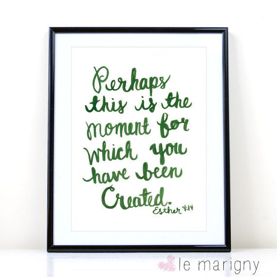Bible Verse Art, Esther 4:14, Christian Wall Art, Scripture, Inspirational Quote, Watercolor Hand Lettering Print Like this.