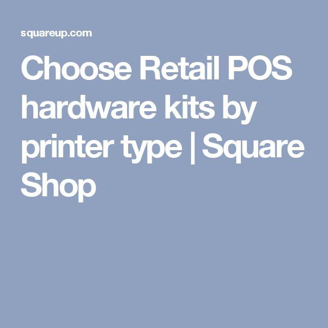 Choose Retail POS hardware kits by printer type | Square Shop