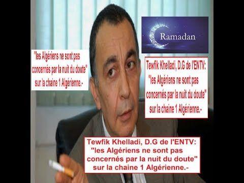 Algérie, Khelladi, ENTV 1, la nuit du doute interdite. ليلة الشك ممنوعة ...