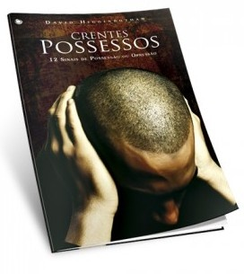 Crentes Possessos por David Higginbotham