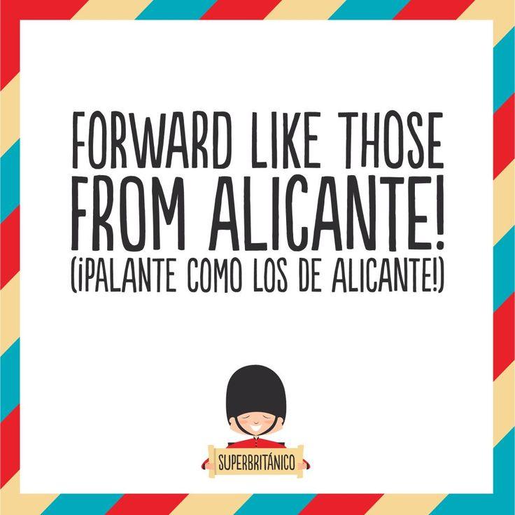 #Superbritánico: Forward like those from Alicante! (¡Palante como los de #Alicante!)