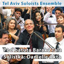 Europejski Festiwal Smaku 2016: Tel Aviv Soloists Ensemble - Bilety
